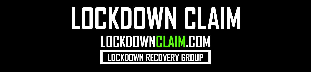 Lockdown Claim – Lockdown Recovery Group